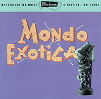 Click to buy: Mondo Exotica