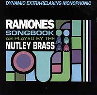 Click to buy: Ramones Songbook as Played by the Nutley Brass